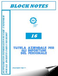 Block Notes n° 16 – Tutela aziendale per infortuni del personale