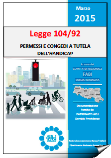 Legge 104/92 PERMESSI E CONGEDI A TUTELA DELL'HANDICAP