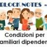 Block Notes n. 4 - Aprile 2018 - Condizioni per familiari dipendenti - evidenza