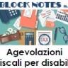 Block Notes n. 5 - Maggio 2018 - Agevolazioni fiscali per disabili - evidenza